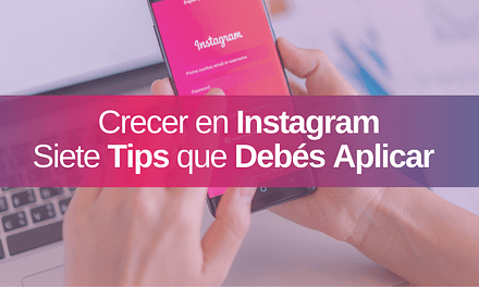 7 Consejos para hacer Crecer tu Perfil de Empresa en Instagram
