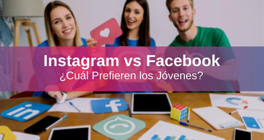 5 Razones Por las Que los Jóvenes Prefieren Instagram y no Facebook
