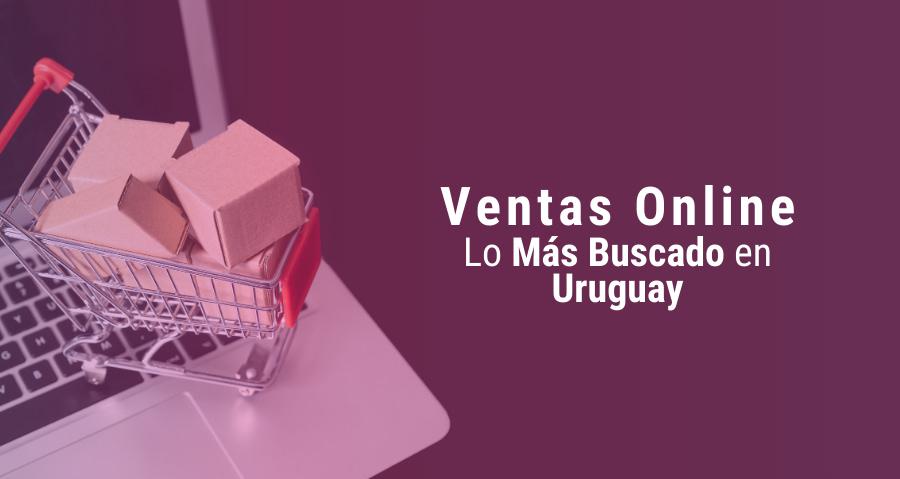 Qué Cosas Son las que Más se Venden en Uruguay