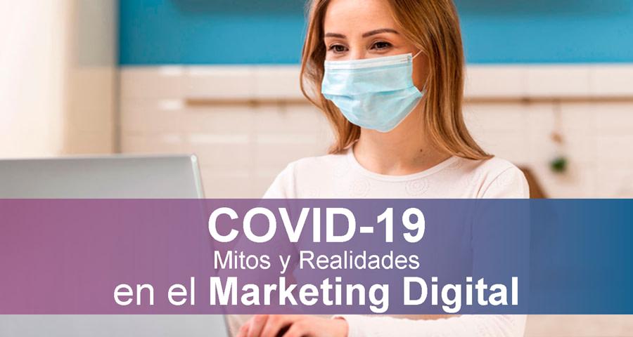 Marketing Digital Post COVID-19: Mitos y Realidades