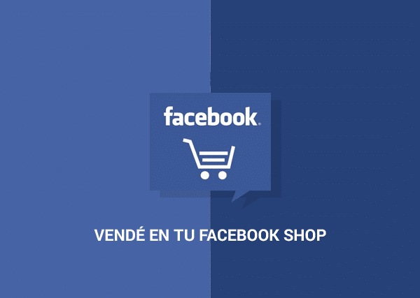Vendé en tu Facebook Shop